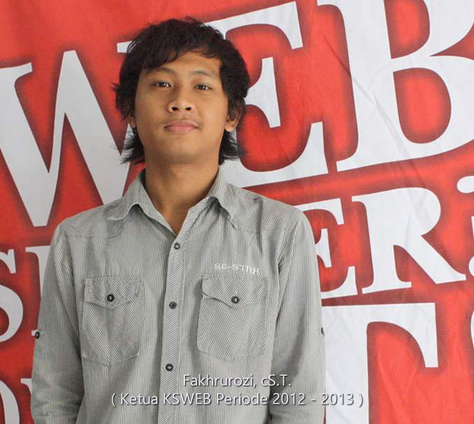 fakhrurozi ketua kelompok studi web periode 2012-2013